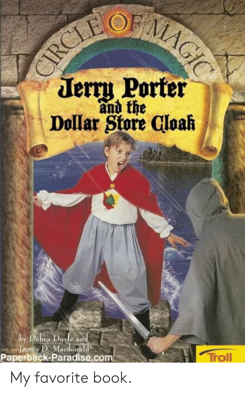 Paradise, Troll, and Book: derru Porter  and the  Dollar Store Cloah  by Debra Doyle an  Paperback-Paradise.com  Troll My favorite book.