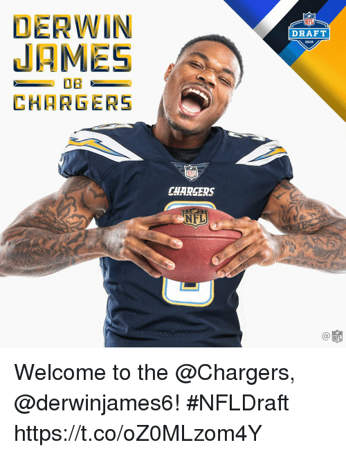 Memes, Nfl, and Chargers: DERWIN  JAMES  CHARGERS  DRAFT  2018  NFL  CHARGERS  NFL  C@  FL Welcome to the @Chargers, @derwinjames6! #NFLDraft https://t.co/oZ0MLzom4Y