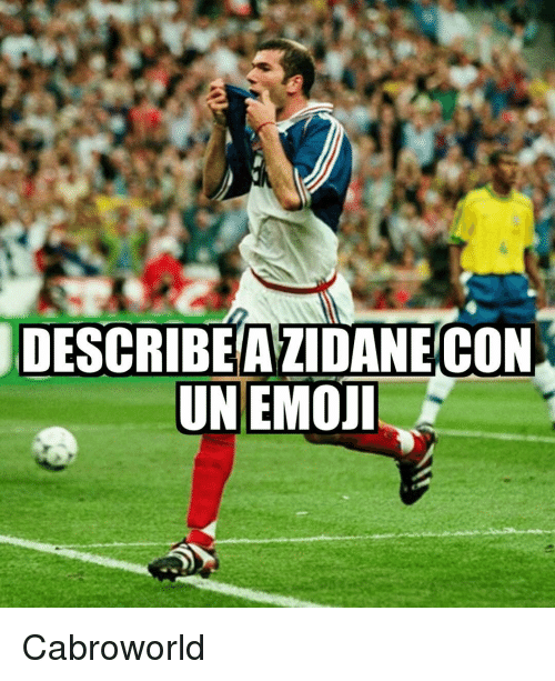 Emoji: DESCRIBEAZIDANEICON  UN EMOJİ Cabroworld