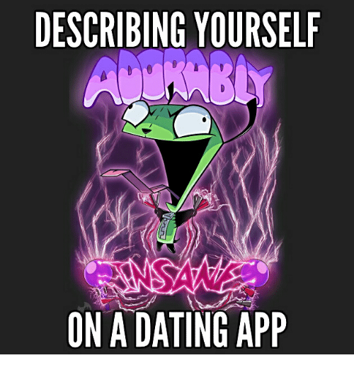 Describe yourself dating app