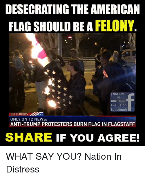 the consequences of desecrating the american flag In america, controversy has reigned over the issue of flag burning and  a  venerated object and prohibiting its desecration, in consequence of.