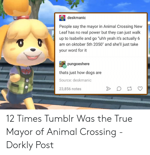 Deskmanic People Say The Mayor In Animal Crossing New Leaf