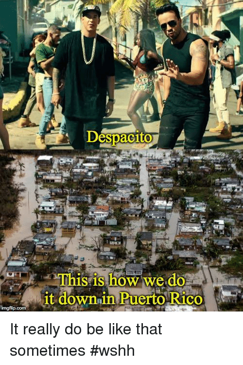 Be Like, Wshh, and Dank Memes: Despacito  Thi  is is how we do