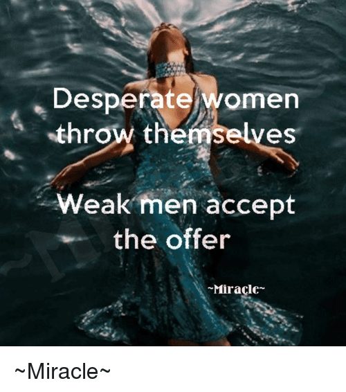 Desperate women
