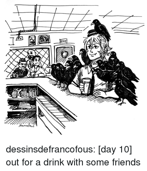 Friends, Target, and Tumblr: dessinsdefrancofous:  [day 10] out for a drink with some friends