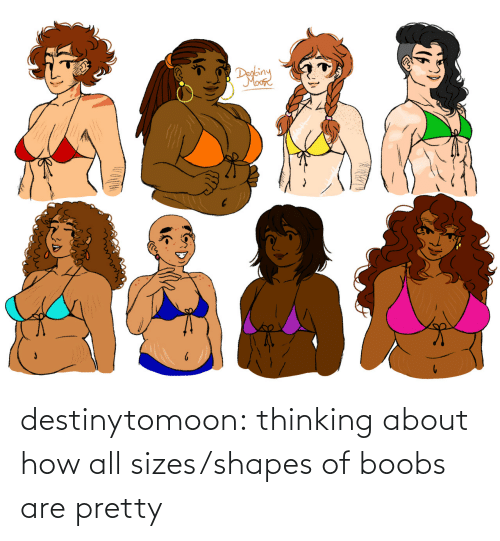Tumblr, Blog, and How: destinytomoon:    thinking about how all sizes/shapes of boobs are pretty