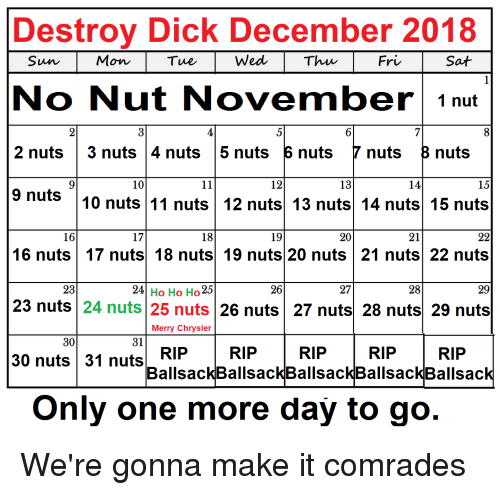 Destroy Dick December 2018 Mon Tue WedThu Sat No Nut