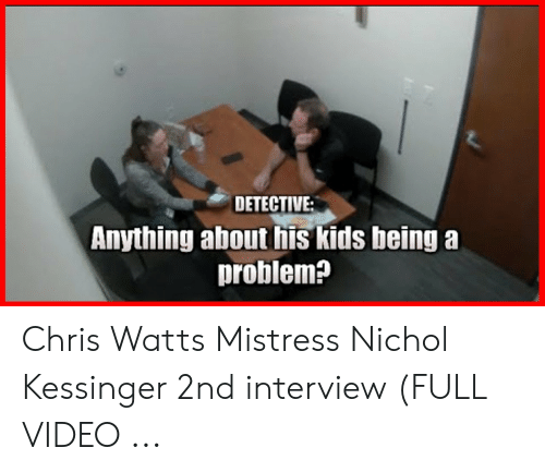 DETECTIVE Anything About His Kids Being a Problem? Chris Watts