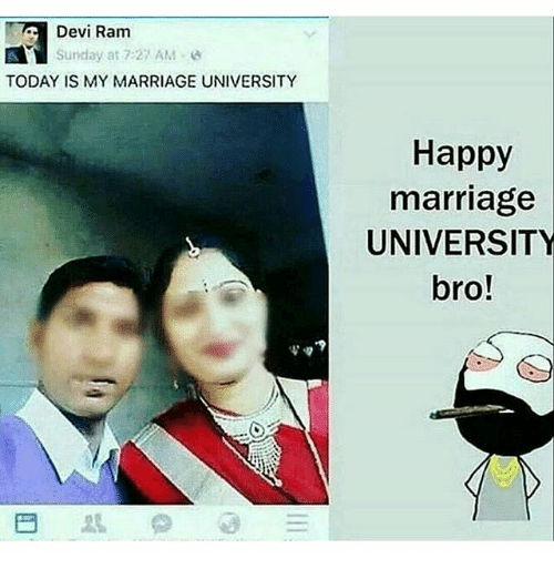 Marriage, Memes, and Happy: Devi Ram  Sunday at 7:27 AM  TODAY IS MY MARRIAGE UNIVERSITY  Happy  marriage  UNIVERSITY  bro!