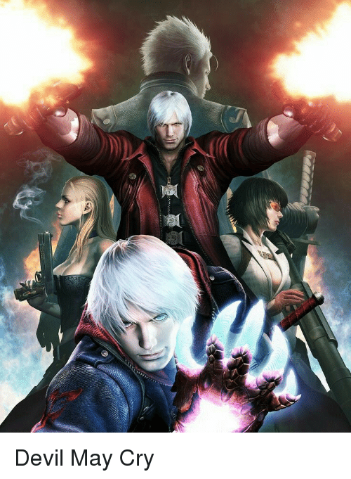 Devil, Devil May Cry, and Cry: Devil May Cry