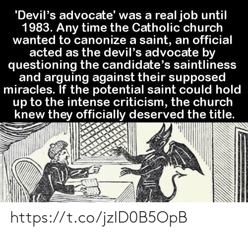 Devil's Advocate' Was a Real Job Until 1983 Any Time the Catholic