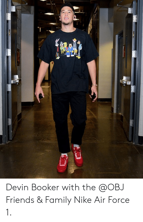best cheap 08cff 8e225 Devin Booker With the Friends   Family Nike Air Force 1   Family ...