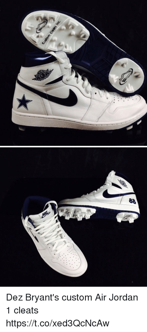 Dez Bryant S Custom Air Jordan 1 Cleats Httpstcoxed3qcncaw