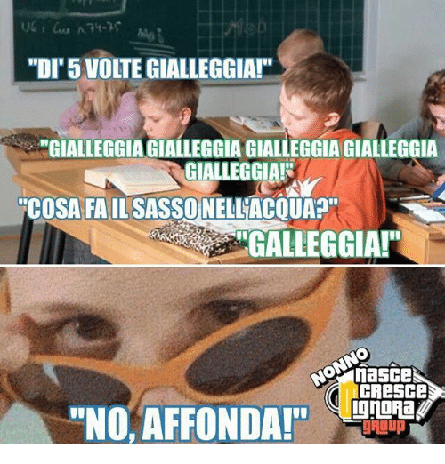 "Memes, 🤖, and Fails: ""DI'5 VOLTEGIALLEGGIA!""  ""GIALLEGGIAGIALLEGGIA GIALLEGGIAGIALLEGGIA  GIALLEGGIAR  ""COSA FAIL SASSONELLACQUAP""  GALLEGGIA!""  CAescese  ""NO, AFFONDA!""  gAI up"