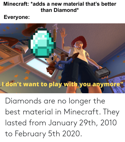 Diamonds Are No Longer The Best Material In Minecraft They Lasted
