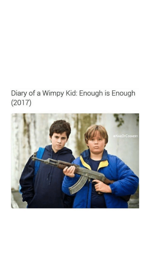 Diary Of A Wimpy Kid Enough Is Enough 2017 Kingofcoonery Diary Of A Wimpy Kid Meme On Me Me