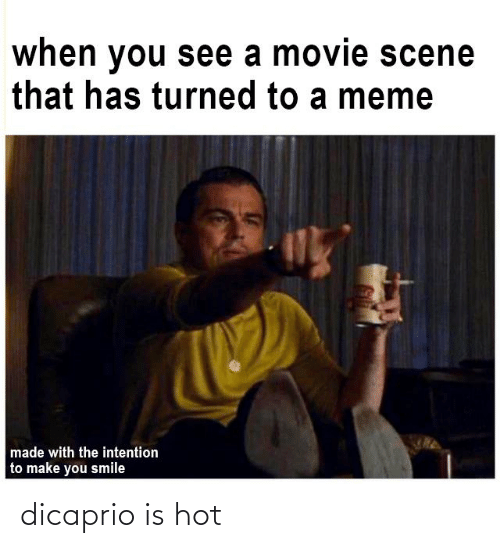 Dank Memes, Dicaprio, and Hot: dicaprio is hot