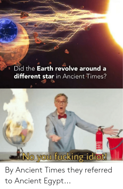 Did the Earth Revolve Around a Different Star in Ancient