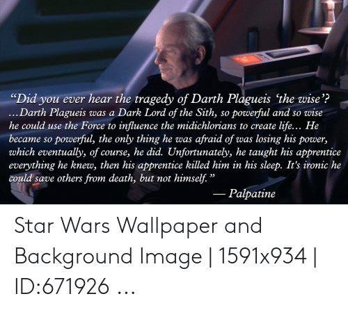 Image result for darth plagueis the wise quote