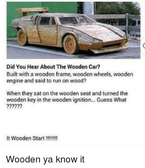 Did You Hear About the Wooden Car? Built With a Wooden Frame Wooden ...