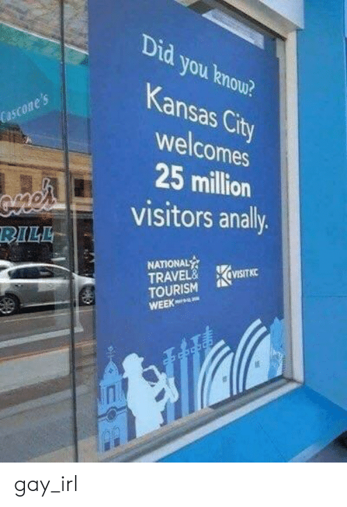 Travel, Irl, and Kansas City: Did you knou?  Kansas City  s City  Cascone 's  welcomes  25 million  visitors anally  RILL  NATIONAL  TRAVEL&XVISITKC  TOURISM gay_irl