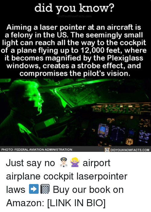 did you know aiming a laser pointer at an aircraft 25142242 ✅ 25 best memes about strobing strobing memes,Laser Pointers Funny Airplane Meme