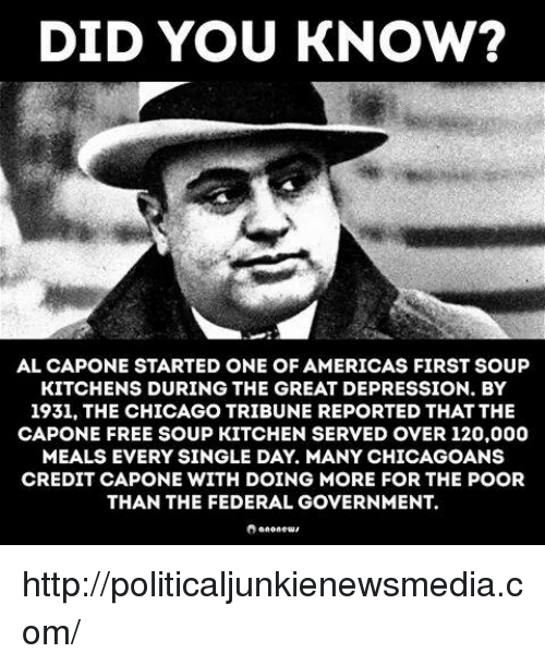 DID YOU KNOW? AL CAPONE STARTED ONE OF AMERICAS FIRST SOUP ...