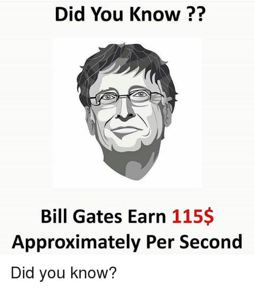 Bill Gates Memes And Did You Know Earn