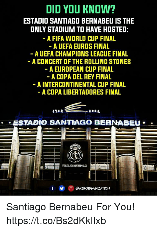 Did You Know Estadio Santiago Bernabeu Is The Only Stadium To Have
