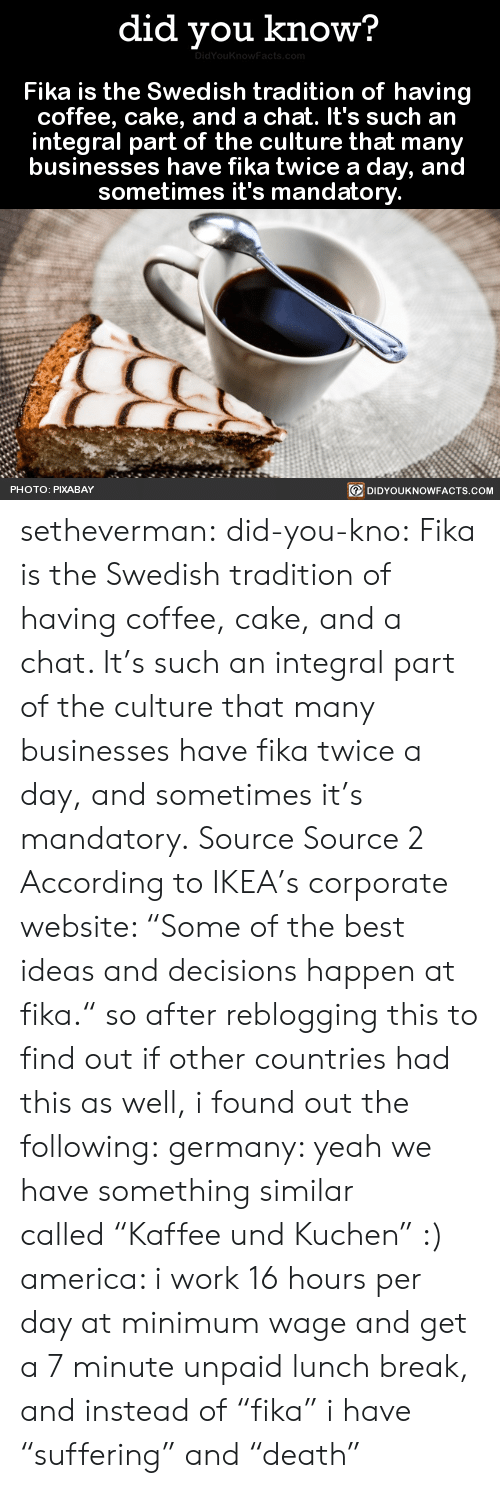 Did You Know Fika Is The Swedish Tradition Of Having Coffee Cake