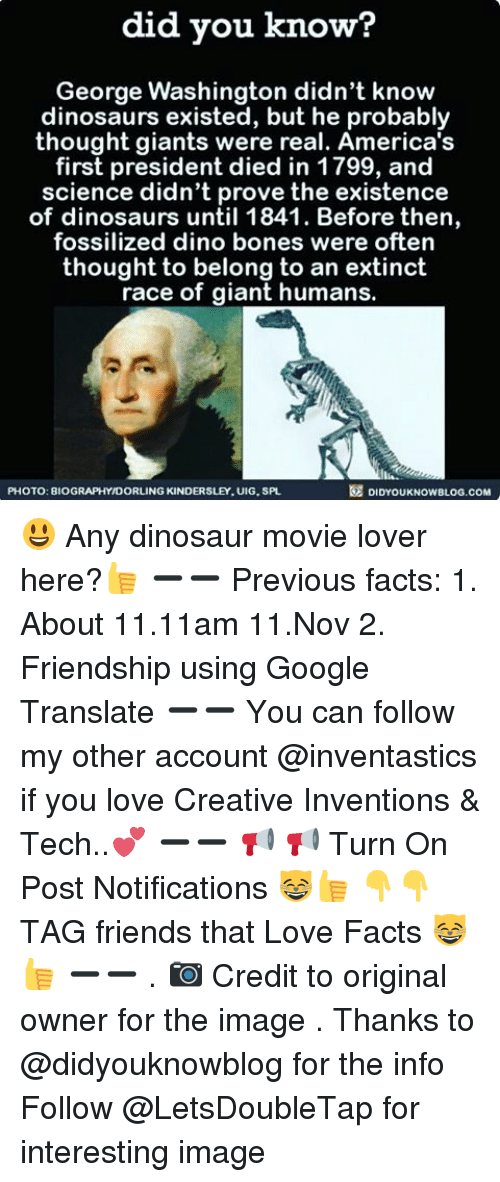 Bones Dinosaur And Google Did You Know George Washington Didnt