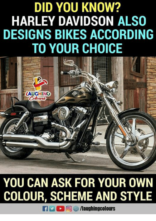 did you know harley davidson also designs bikes according to your