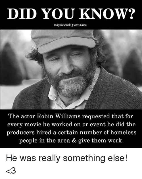 Quotes About Homelessness Awesome Did You Know Inspirational Quotes Guru The Actor Robin Williams