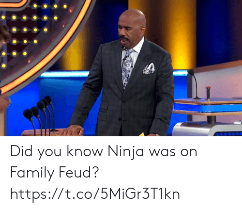 Family, Family Feud, and Ninja: Did you know Ninja was on Family Feud? https://t.co/5MiGr3T1kn