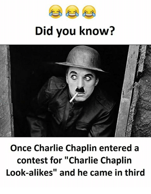 did you know once charlie chaplin entered a contest for 16394007 did you know? once charlie chaplin entered a contest for charlie