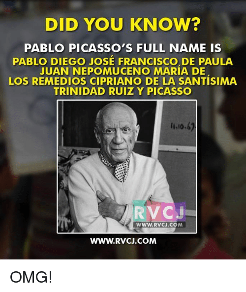 DID YOU KNOW? PABLO PICASSO'S FULL NAME IS PABLO DIEGO JOSE ...