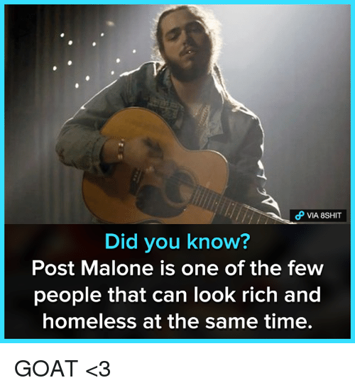 Post Malone I Know: Did You Know? Post Malone Is One Of The Feww People That