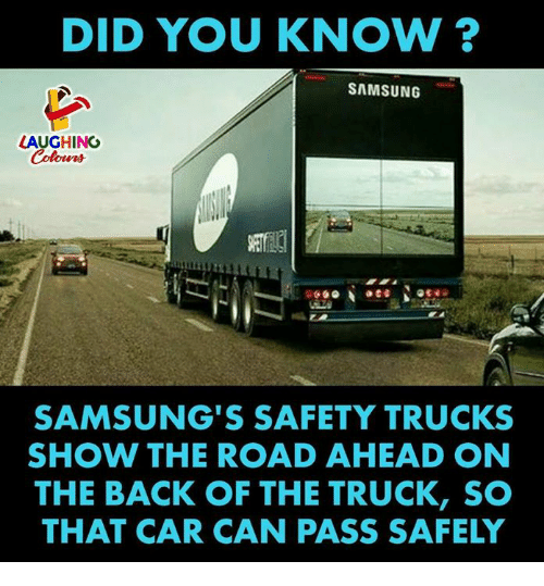 Did You Know Samsung Laughing Samsung S Safety Trucks Show