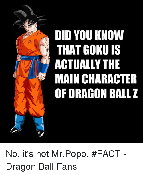 facts goku and memes did you know that goku actually the of dragon