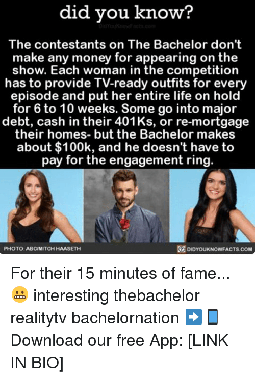 did you know the contestants on the bachelor dont make 18078949 25 best the bachelor memes bachelors memes, just watching memes