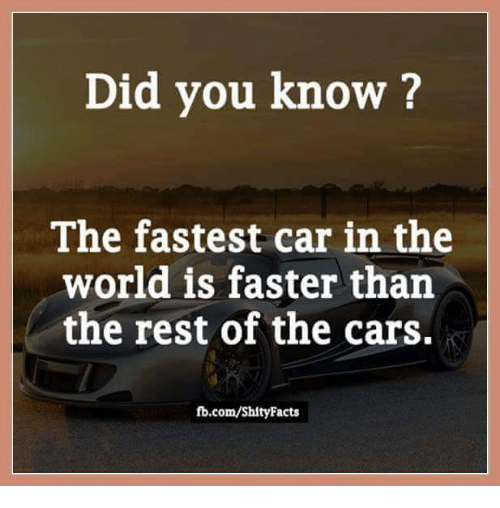 25+ Best Memes About Fastest Car In The World