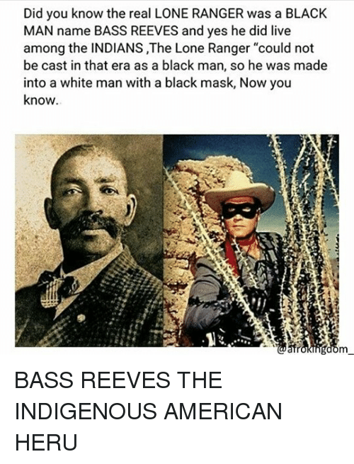 did you know the real lone ranger was a black 25260100 ✅ 25 best memes about lone ranger lone ranger memes,The Lone Ranger Meme