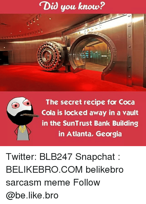 Did You Know? The Secret Recipe for Coca Cola Is Locked Away in a