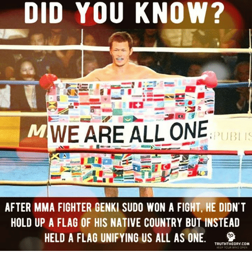 DID YOU KNOW? WEARE ALL ONE PUB AFTER MMA FIGHTER GENK SUDO