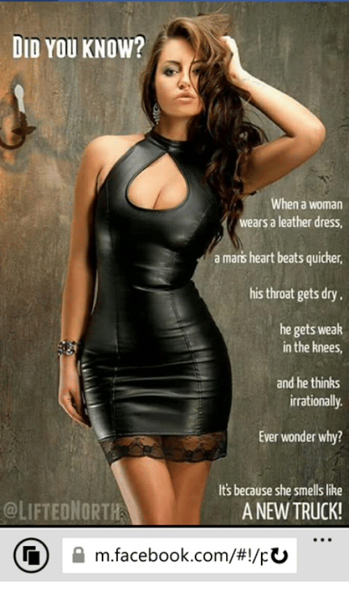 Did You Know When A Woman Wears A Leather Dress A Mars Heart Beats