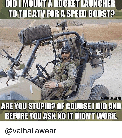 didimount a rocket launcher to the atv for a speed 12965343 ✅ 25 best memes about atv atv memes