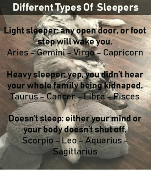 Family, Aquarius, And Aries: Different Types Of Sleepers Light Sleeper Any  Open Door