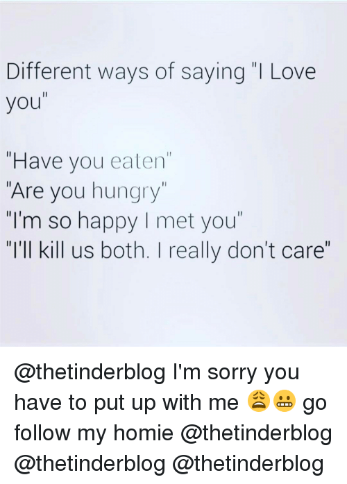 Different Ways Of Saying I Love You Have You Eaten Are You Hungry I