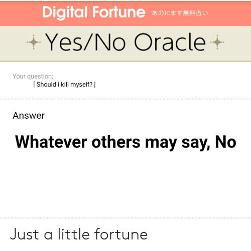 Digital Fortuneあのにます無料占い YesNo Oracle+ Your