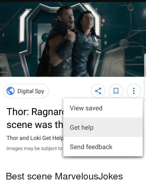 Memes, Best, and Help: Digital Spy  Thor: Ragnar View saved  scene was th Get help  Thor and Loki Get Help  Images may be subject to Send feedback Best scene MarvelousJokes